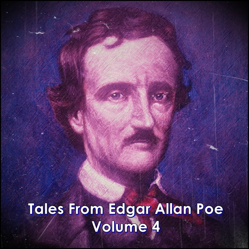 Tales From Edgar Allan Poe - Volume 4 [DD]