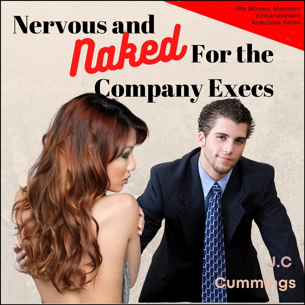 Nervous and Naked for the Company Execs [DD]