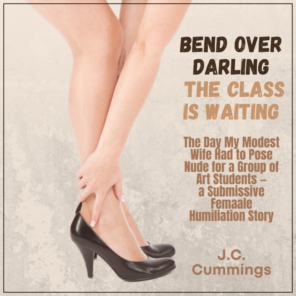 Bend Over, Darling...The Class Is Waiting [DD]