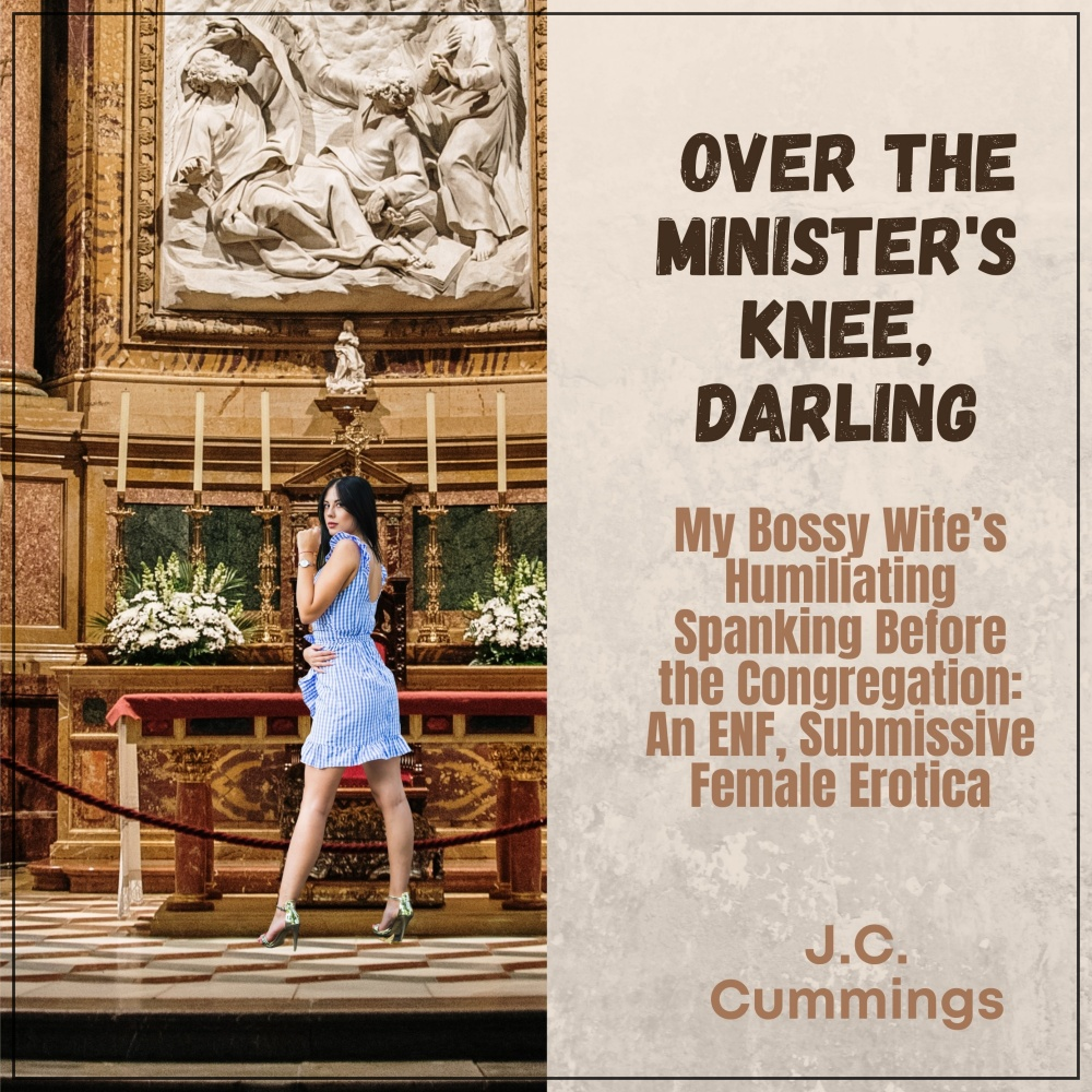 Over the Minister's Knee, Darling [DD]
