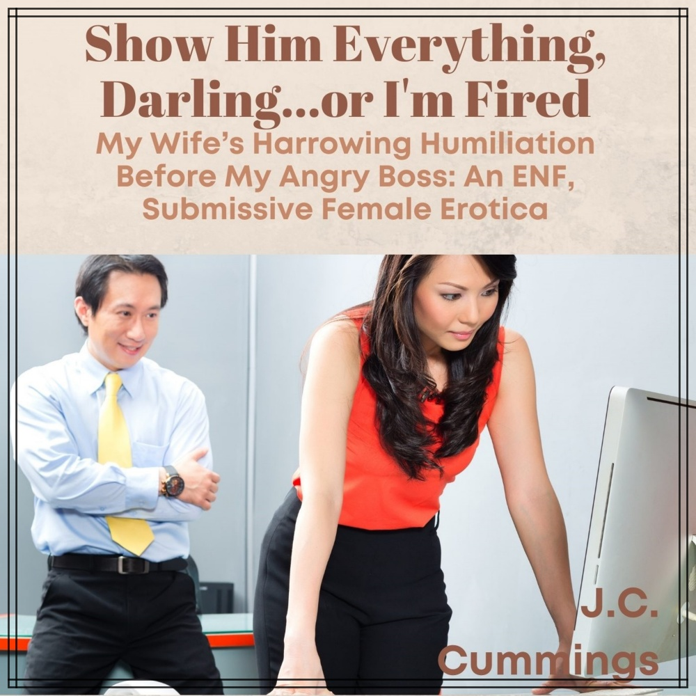 Show Him Everything, Darling...or I'm Fired [DD]