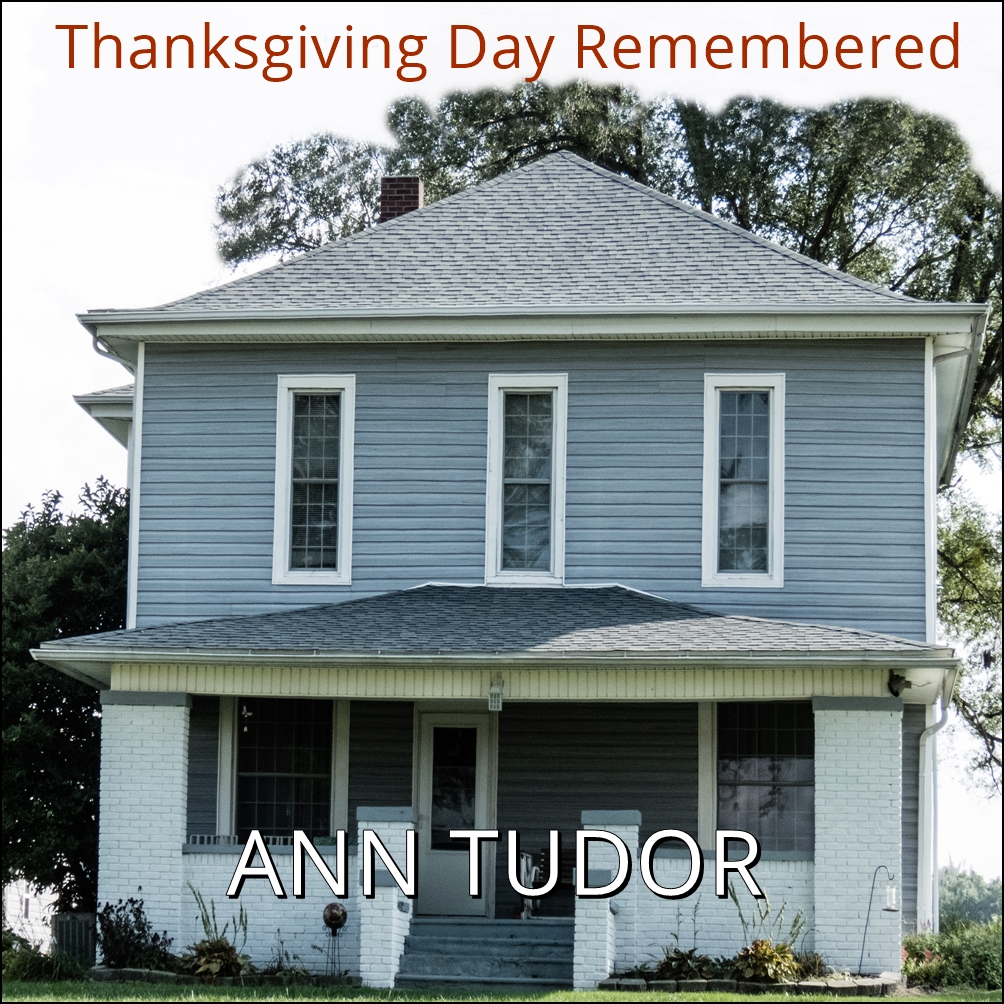 Thanksgiving Day Remembered [DD]
